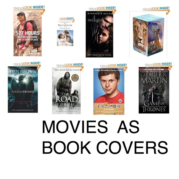 Books which have movie pictures as  <br />covers!